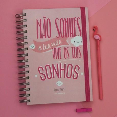 """Agenda Escolar 2018/19 """"Vive os teus Sonhos"""" Rosa"""