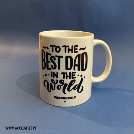 """Caneca PAI """"To The Best Dad in The World"""""""